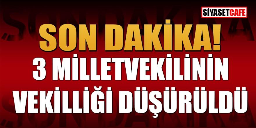 1 CHP ve 2 HDP'li vekilin, milletvekillikleri düşürüldü