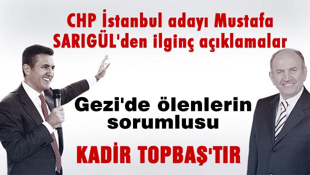 Gezi'de ölenlerin sorumlusu Topbaş'tır