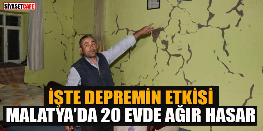Deprem sonrası Malatya'da 20 evde ağır hasar oluştu