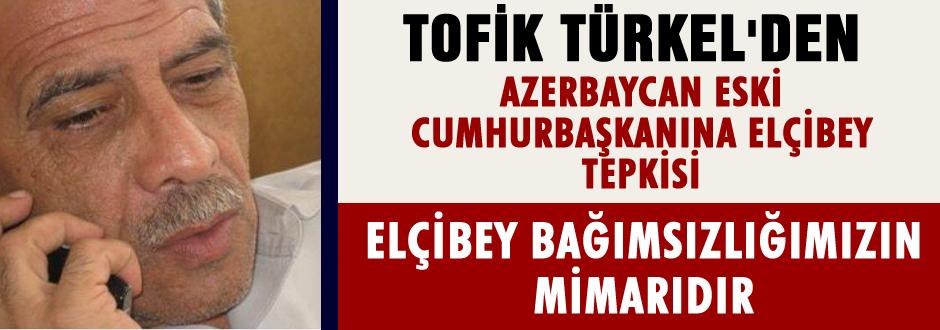 Tofik Türkel`den Ayaz Mütellibov`a Cevap!