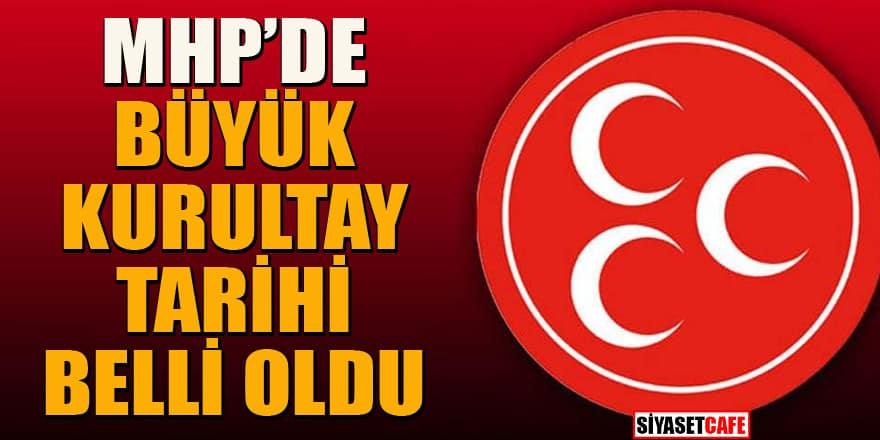 MHP Büyük Kurultay takvimi belli oldu!