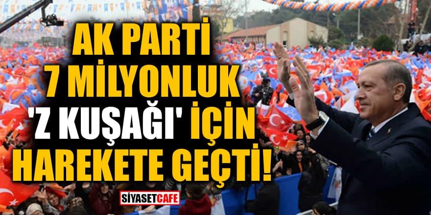 AK Parti, 7 milyonluk 'Z kuşağı' için harekete geçti