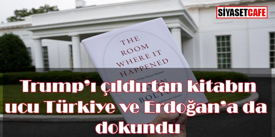 Trump'ı çıldırtan kitabın ucu Türkiye ve Erdoğan'a da dokundu