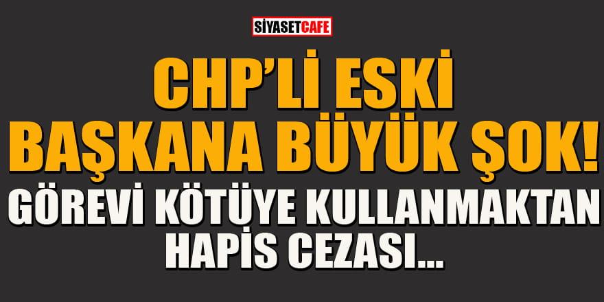 CHP'li eski Bodrum Belediye Başkanı Mehmet Kocadon'a hapis şoku!