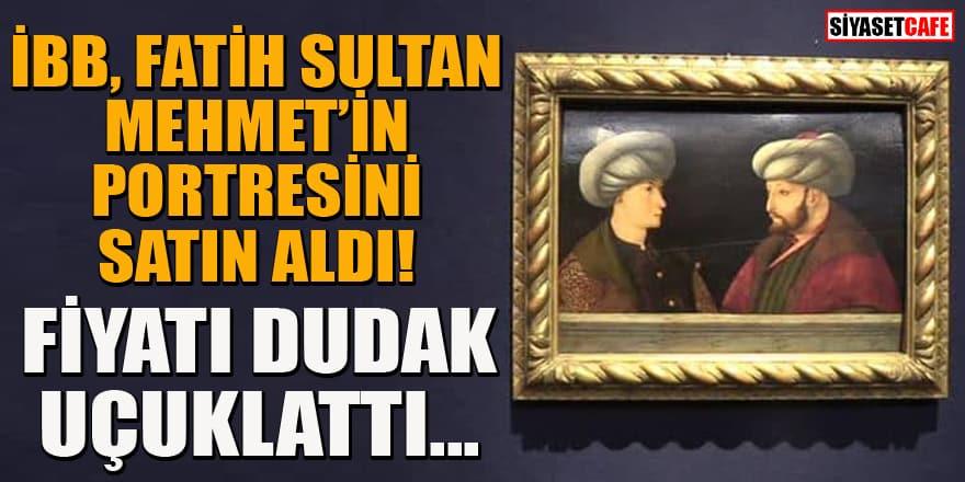 Son dakika! O tabloyu yabancılara kaptırmadık! Fatih'in tablosunu İBB satın aldı!