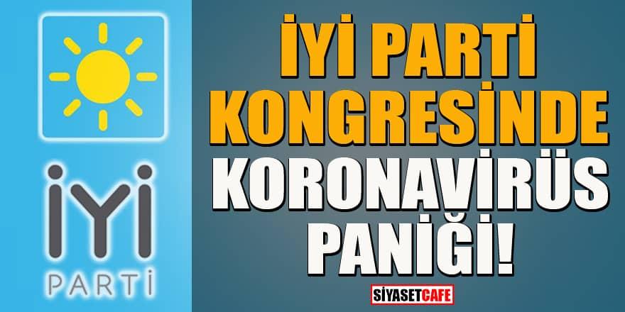 İYİ Parti'nin Kocaeli kongresinde korona paniği! Delegenin testi pozitif çıktı