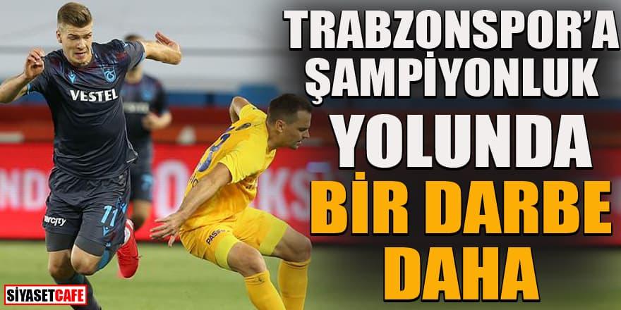 Trabzonspor şampiyonluk şansını zora soktu! Kendi evinde mağlup!