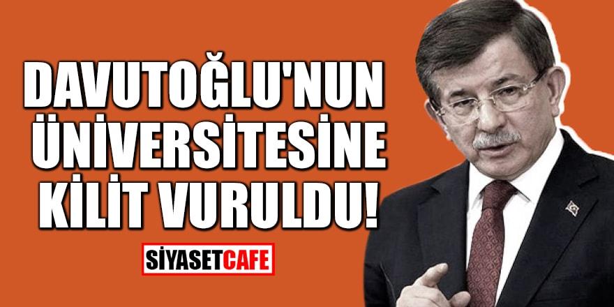 Davutoğlu'na bir şok daha: İstanbul Şehir Üniversitesi kapatıldı