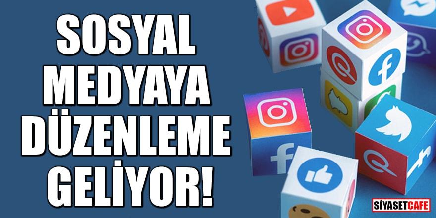 Sosyal medya düzenlemesi geliyor!