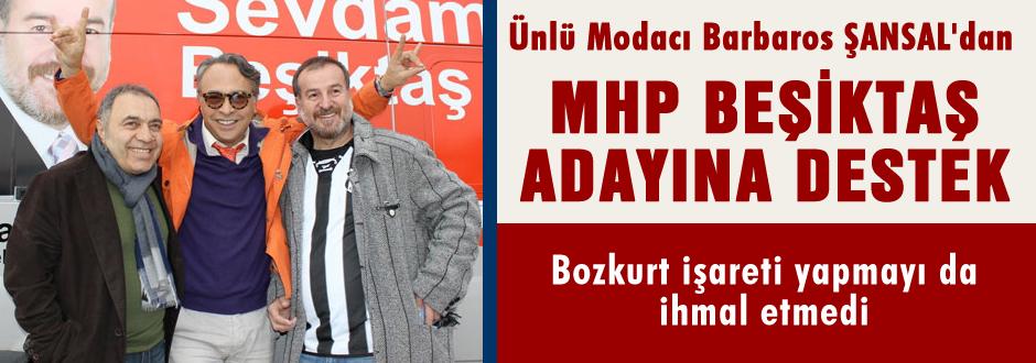 MHP Beşiktaş'ta renkli görüntüler