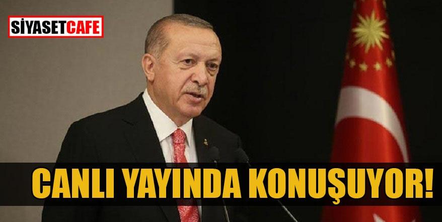 Erdoğan canlı yayında açıklama yapıyor