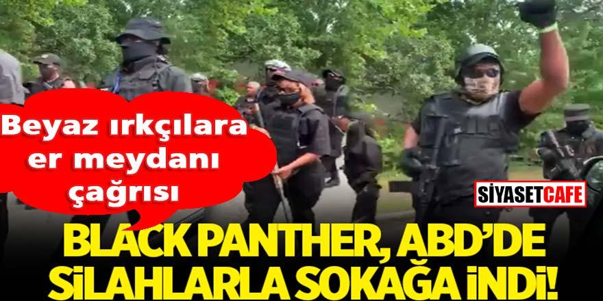 Black Panther, ABD'de silahlanarak sokağa indi; beyaz ırkçılara er meydanı çağrısı yaptı