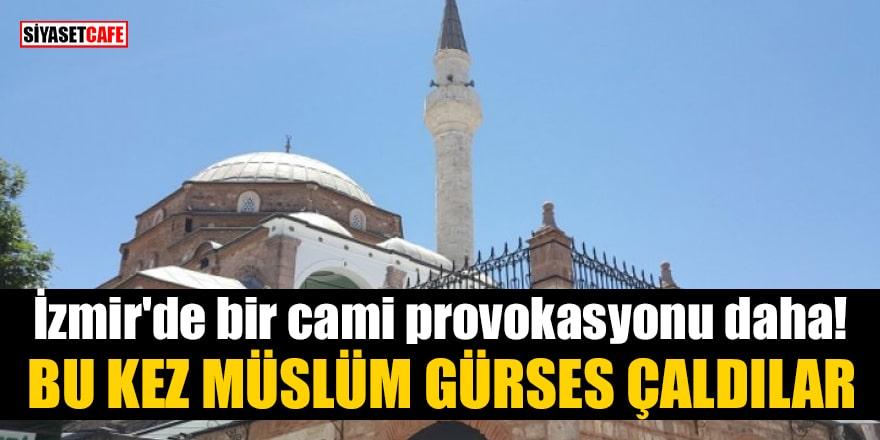 İzmir'de bir cami provokasyonu daha! Bu kez Müslüm Gürses çaldılar