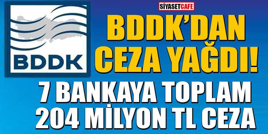 Son dakika! BDDK'dan 7 bankaya ceza yağdı