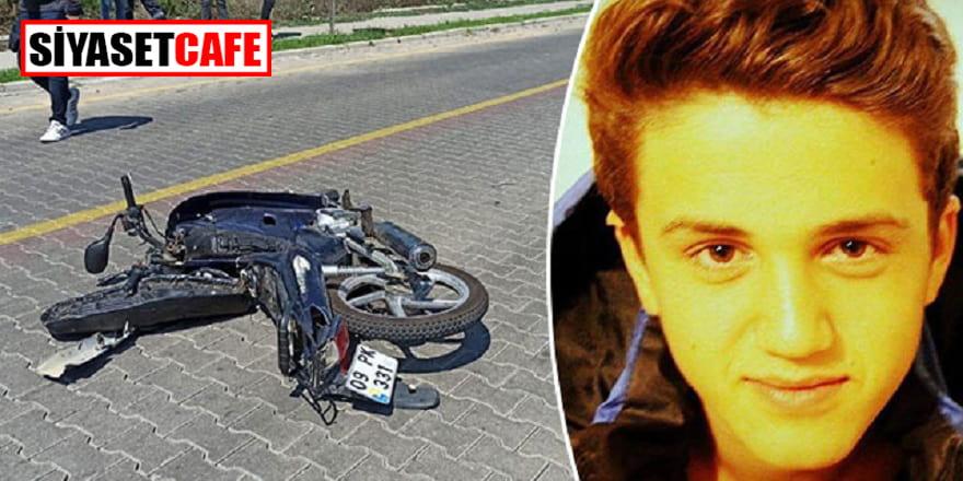 17 yaşındaki motosikletli gencin acı ölümü