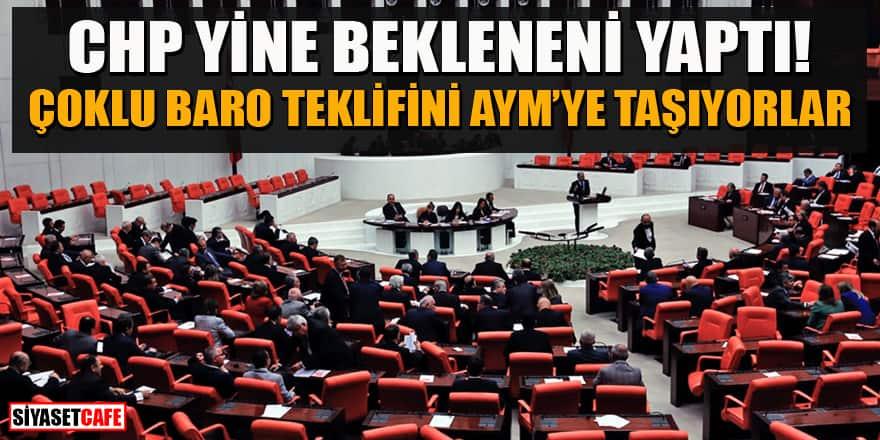 CHP, baro kararını Anayasa Mahkemesine taşıyor