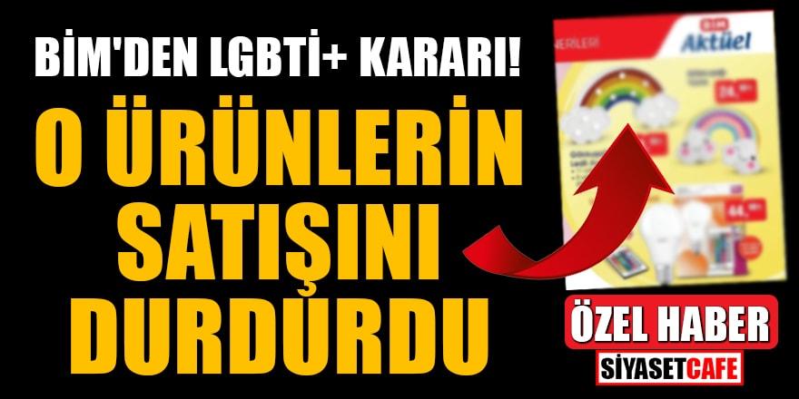 BİM'den LGBTİ+ kararı! O ürünlerin satışını durdurdu