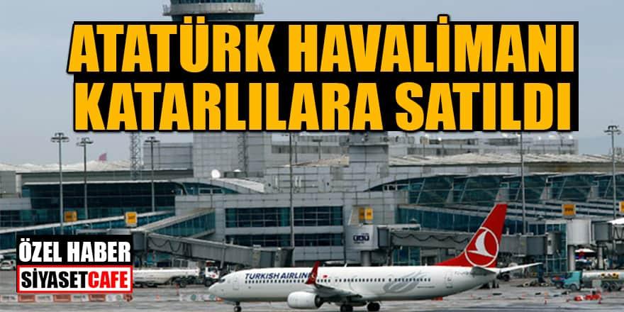 'Atatürk Havalimanı Katarlılara satıldı' iddiası