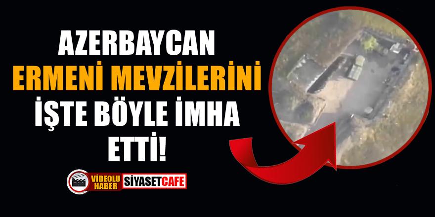 Azerbaycan, Ermeni mevzilerini işte böyle imha etti!