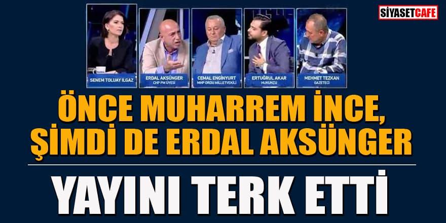 CHP'li İnce'den sonra Erdal Aksünger de Haber Global canlı yayınını terk etti