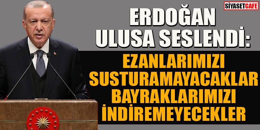 Erdoğan, 15 Temmuz'un 4. yıl dönümünde ulusa seslendi