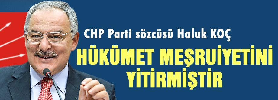CHP: 'Hükümet meşruiyetini yitirmiştir'