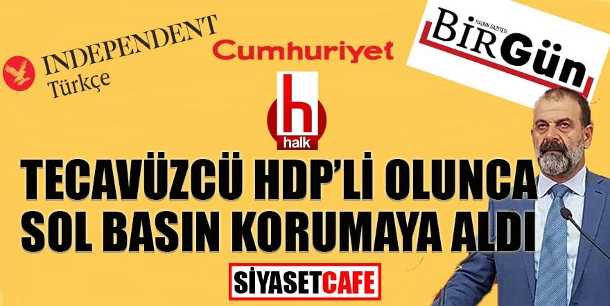 İndependent, Cumhuriyet, Birgün ve Halk TV tecavüz diyemedi