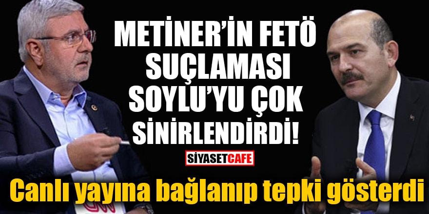 Metiner'in FETÖ suçlaması Soylu'yu çok sinirlendirdi! Canlı yayına bağlanıp tepki gösterdi