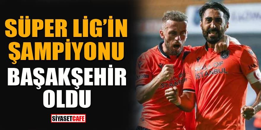 Başakşehir şampiyonluğu garantiledi!