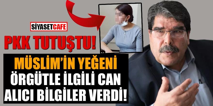 PKK tutuştu! Salih Müslim'in yeğeni örgütle ilgili can alıcı bilgiler verdi