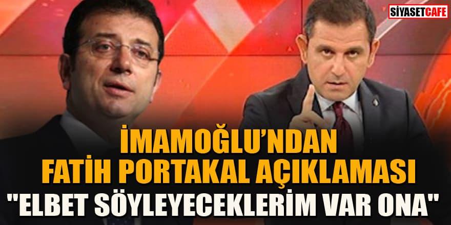 Fatih Portakal VIP krizinde 'hakaret ettiğini duydum' demişti! İmamoğlu ilk kez konuştu