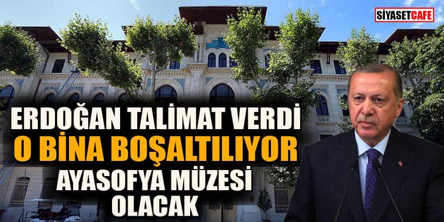 Erdoğan'ın talimatı ile Tapu ve Kadastro binası boşaltılarak Ayasofya müzesine çevrilecek