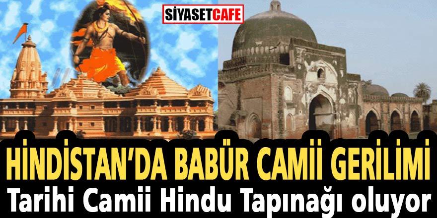 Son Dakika! Hindistan'da Babür Camii gerilimi: Tarihi Camii Hindu Tapınağı oluyor