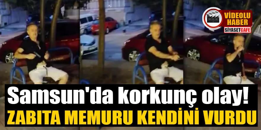 Samsun'da korkunç olay! Alkollü zabıta memuru kendini vurdu