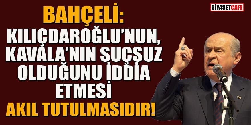 Bahçeli'den Kılıçdaroğlu'nun Demirtaş ve Kavala hakkındaki sözlerine sert tepki!