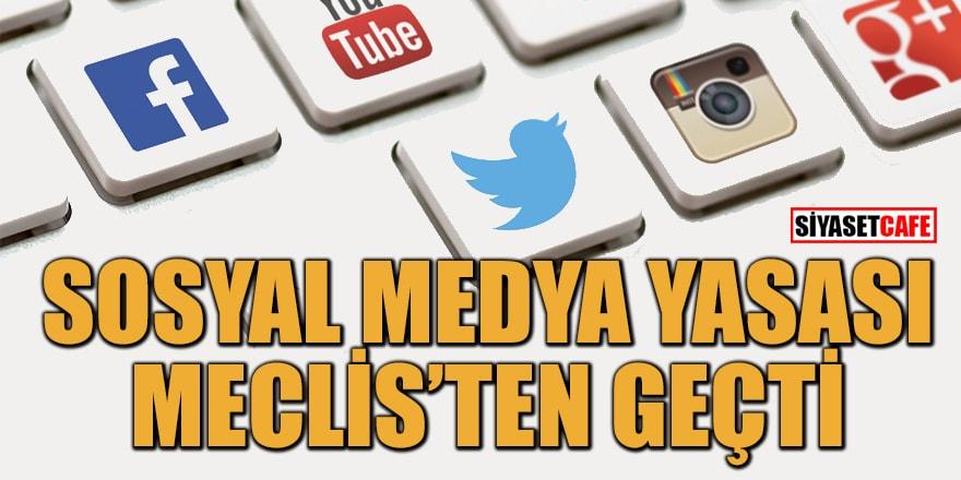Milyonlarca kişiyi ilgilendiren sosyal medya yasası Meclis'ten geçti!