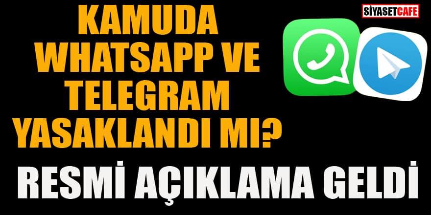 Kamuda WhatsApp ve Telegram yasağı iddiasına resmi açıklama geldi!
