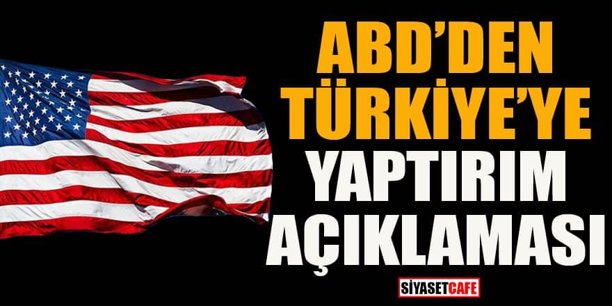 """ABD'den """"Türkiye'ye nasıl bir yaptırım uygulanacağını hala değerlendiriyoruz"""" açıklaması"""