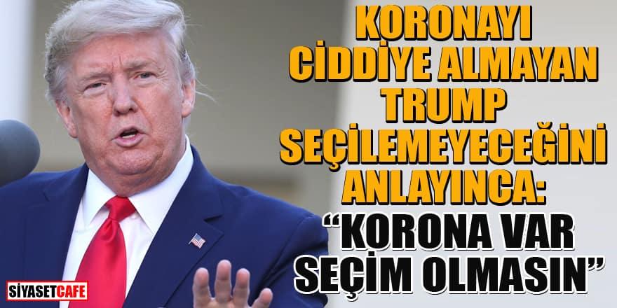 Trump'tan flaş istek! Korona sebebiyle ABD Başkanlık seçimleri ertelensin