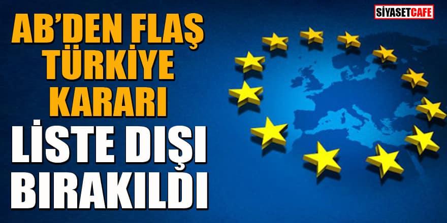 Avrupa Birliği 'Seyahat Listesi'nde Türkiye'ye yine yer vermedi!