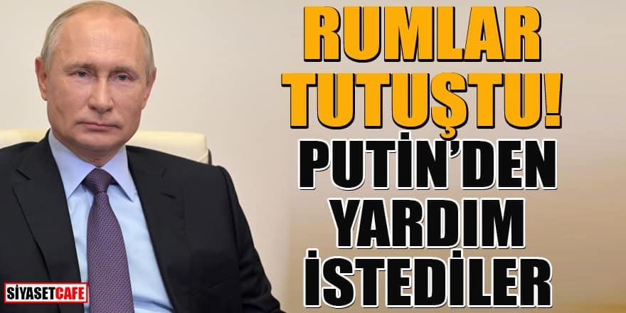 Rum lider, Putin'den yardım istedi: Türkiye'nin ilerleyişi durdurulsun