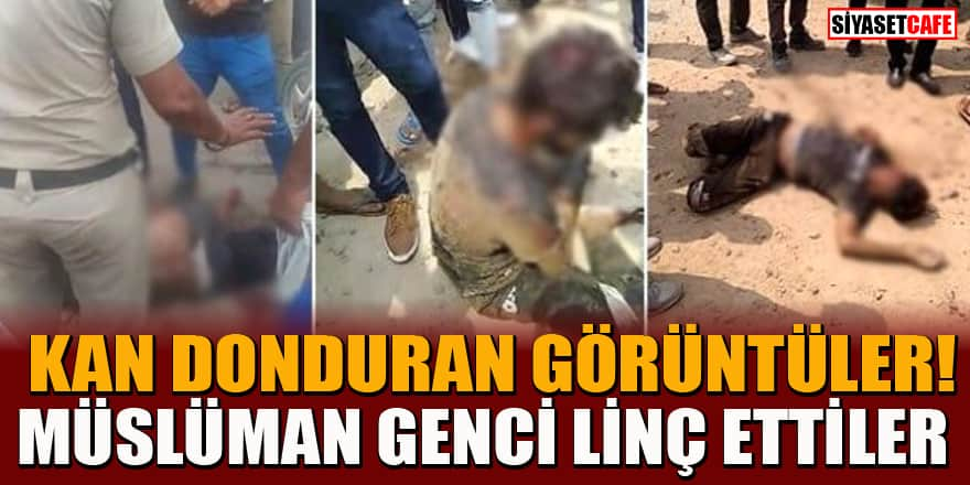 Hindular inek eti taşıyor iddiasıyla Müslüman gençi çekiçle vurarak linç etti!