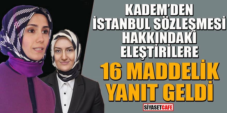 KADEM İstanbul Sözleşmesi'nde net tavrını ortaya koydu! 16 maddelik yanıt geldi