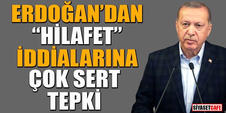 Erdoğan'dan 'hilafet' iddialarına sert tepki: Amaç Ayasofya'yı gölgelemek