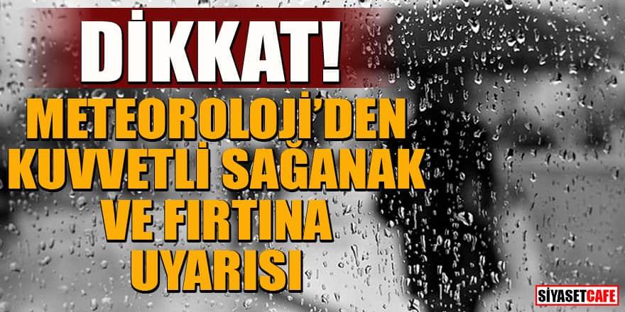 Bu bölgelerde yaşayanlar dikkat! Meteoroloji'den şiddetli sağanak ve fırtına uyarısı!