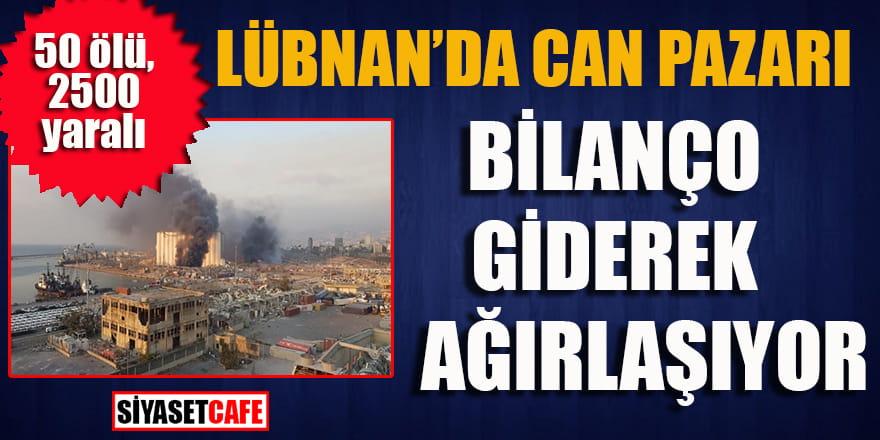 Lübnan'da bilanço giderek ağırlaşıyor:50 ölü, 2500 yaralı!