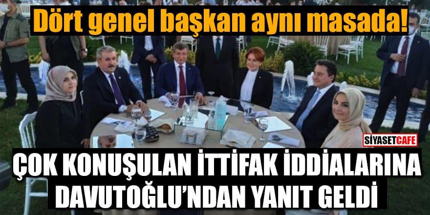 Dört genel başkan aynı masada! Çok konuşulan ittifak iddialarına Davutoğlu'ndan yanıt