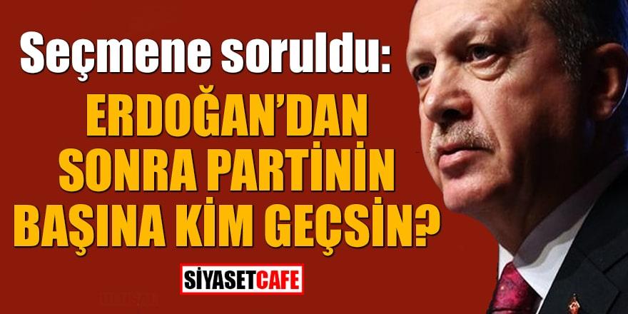 Seçmene soruldu: Erdoğan'dan sonra partinin başına kim geçsin?