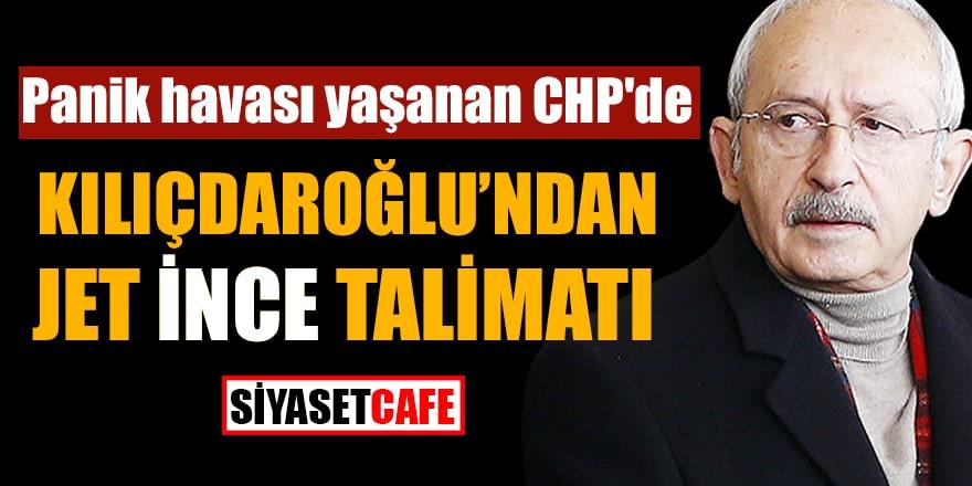 Panik havası yaşanan CHP'de Kılıçdaroğlu'ndan jet İnce talimatı