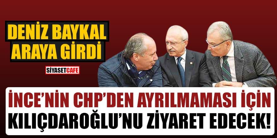 Deniz Baykal, İnce'nin CHP'den ayrılmaması için Kılıçdaroğlu'nu ziyaret edecek